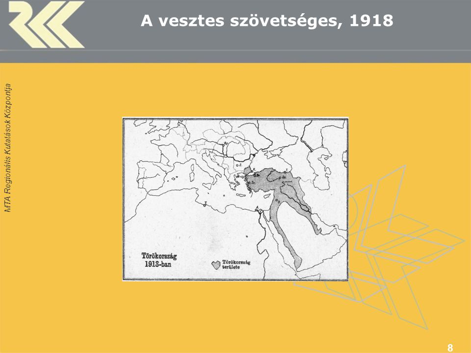 MTA Regionális Kutatások Központja A vesztes szövetséges, 1918 8