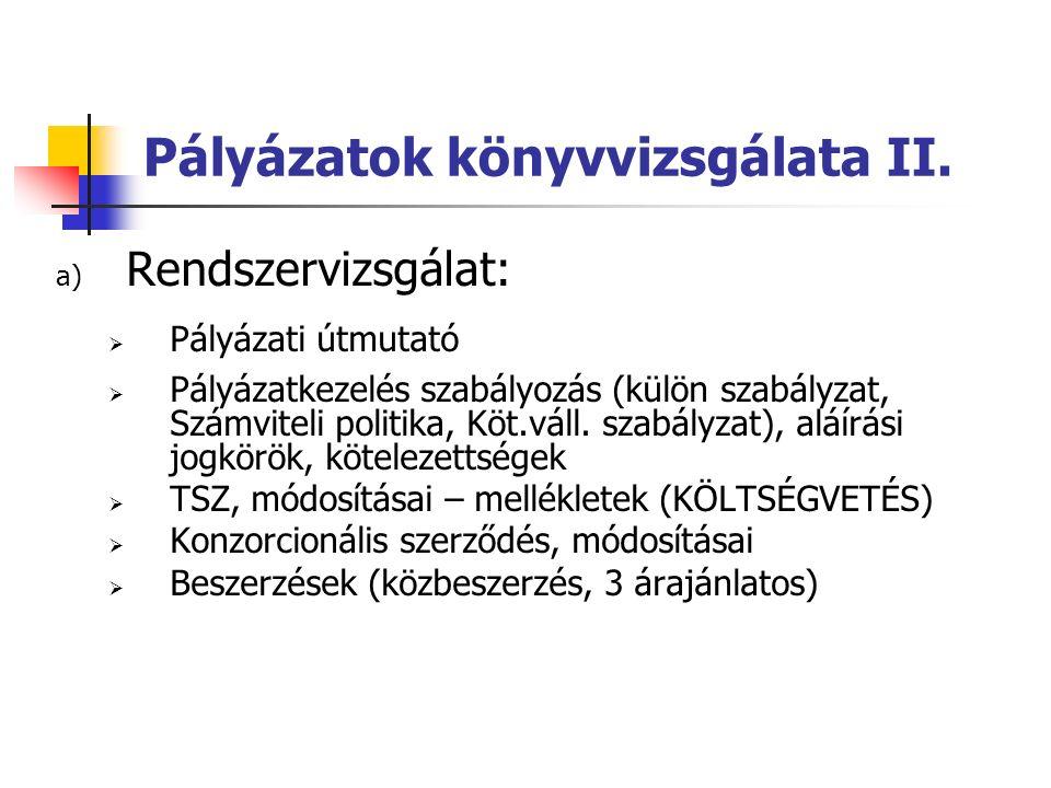 Pályázatok könyvvizsgálata II.