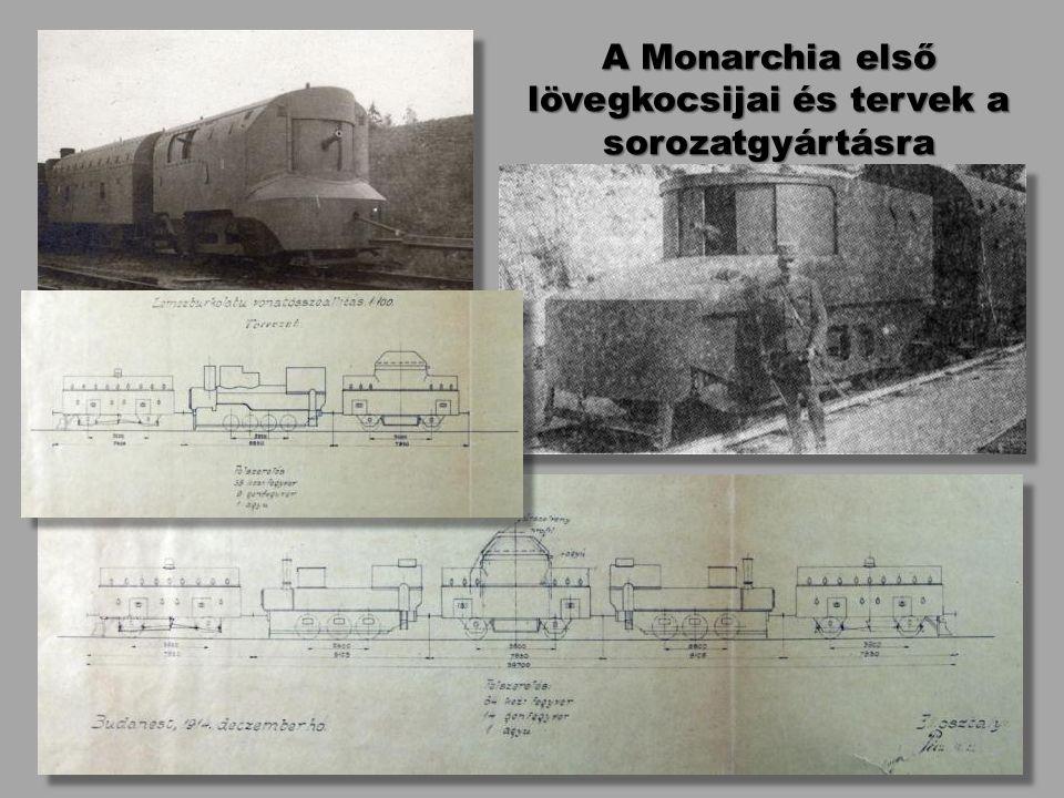 A Monarchia első lövegkocsijai és tervek a sorozatgyártásra