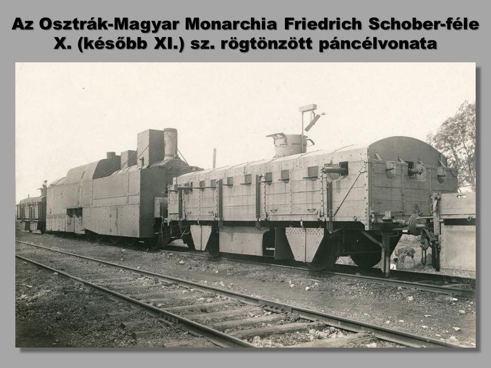 Az Osztrák-Magyar Monarchia Friedrich Schober-féle X. (később XI.) sz. rögtönzött páncélvonata