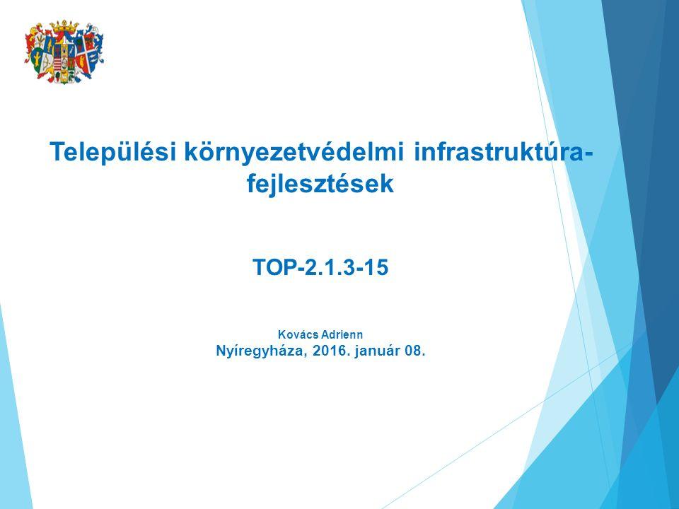 A FELHÍVÁS CÉLJA, INDOKOLTSÁGA  A beavatkozás célja: Az intelligens, fenntartható és inkluzív növekedés uniós stratégiával, az éghajlatváltozáshoz való alkalmazkodás, a kockázatmegelőzés-, és kezelés előmozdítása, összhangban a települések belterületi csapadékvíz elvezetési, - gazdálkodási rendszerének kialakítása, fejlesztése, környezetbiztonságának növelése, környezeti állapotának javítása, az ár-, belvíz- és helyi vízkár veszélyeztetettségének csökkentése, a felszíni vizeink minőségének javítása, a további környezeti káresemények megelőzése.