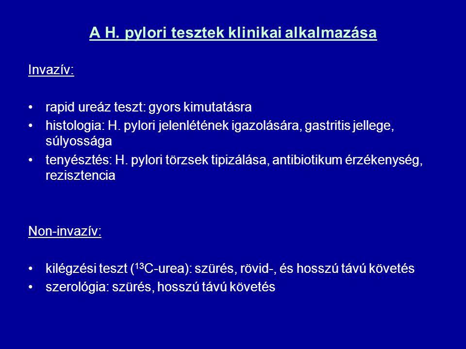 A H. pylori tesztek klinikai alkalmazása Invazív: rapid ureáz teszt: gyors kimutatásra histologia: H. pylori jelenlétének igazolására, gastritis jelle