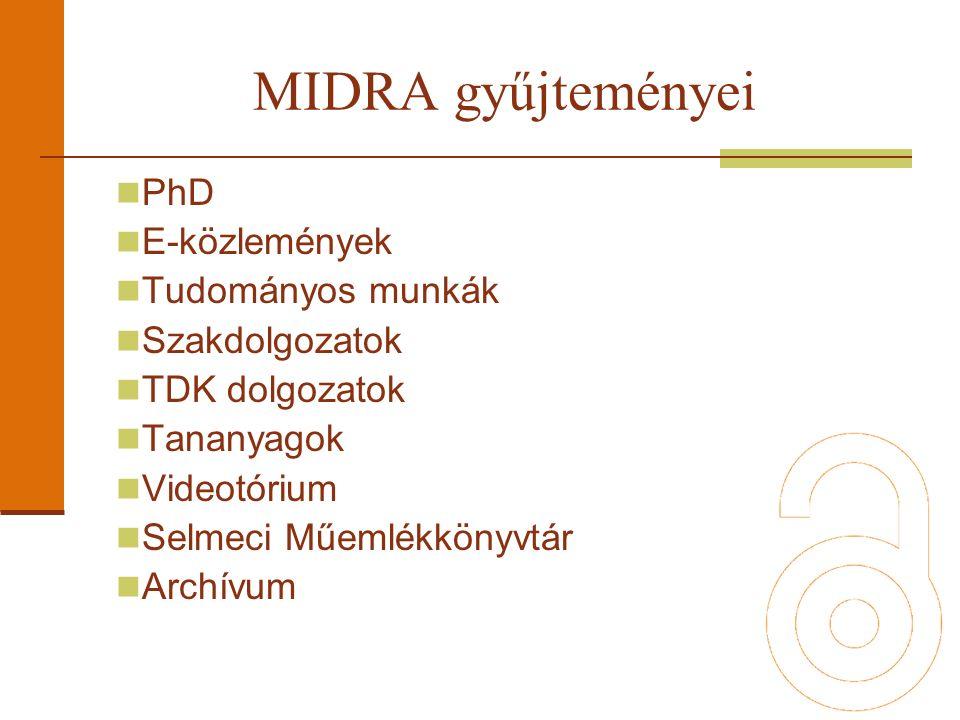 PhD E-közlemények Tudományos munkák Szakdolgozatok TDK dolgozatok Tananyagok Videotórium Selmeci Műemlékkönyvtár Archívum MIDRA gyűjteményei