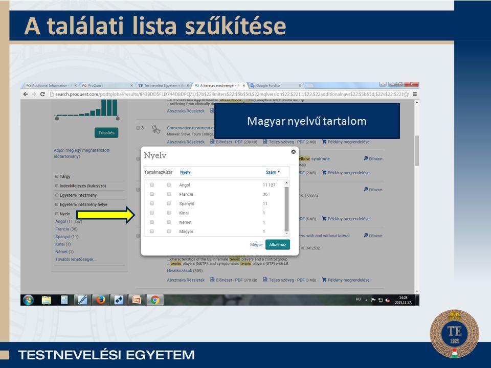 A találati lista szűkítése Magyar nyelvű tartalom