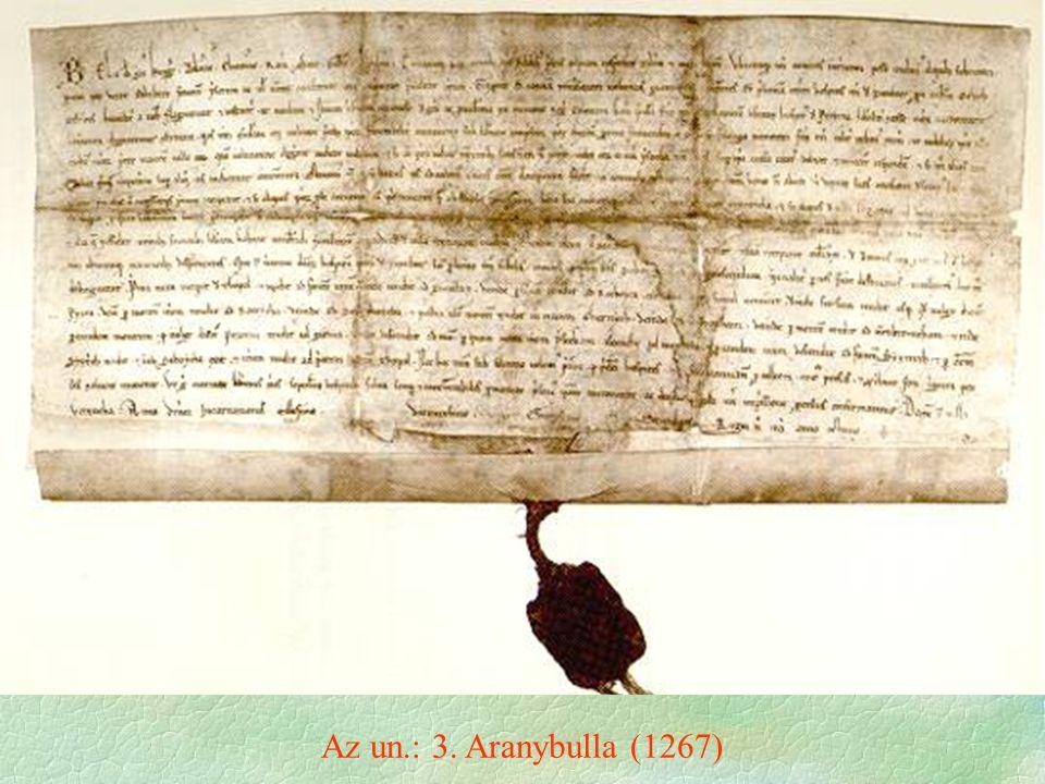 Az un.: 3. Aranybulla (1267)
