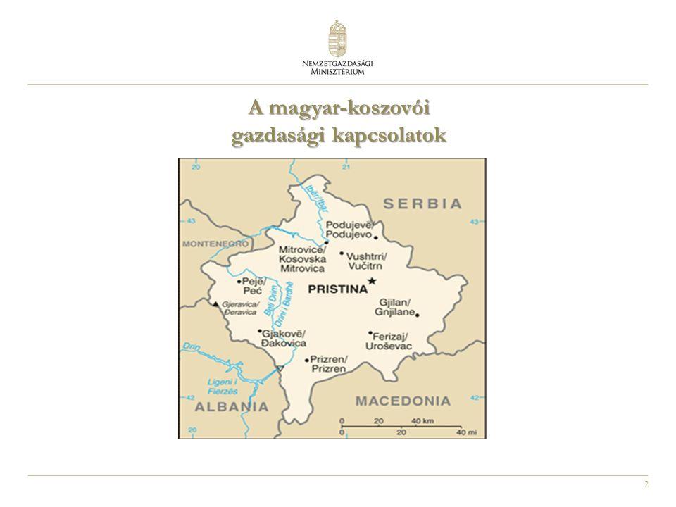 2 A magyar-koszovói gazdasági kapcsolatok