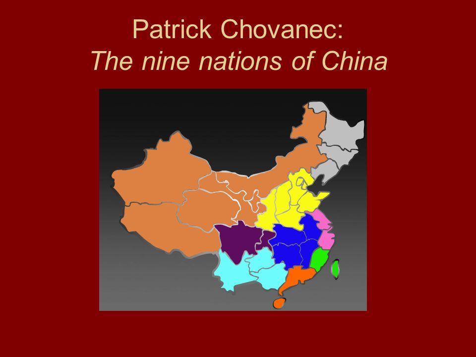 Patrick Chovanec: The nine nations of China