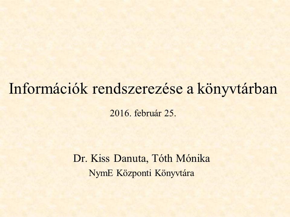 Információk rendszerezése a könyvtárban 2016. február 25.