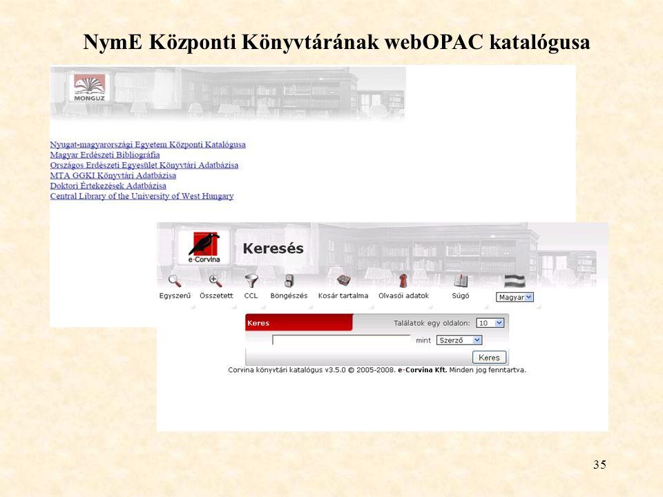 35 NymE Központi Könyvtárának webOPAC katalógusa