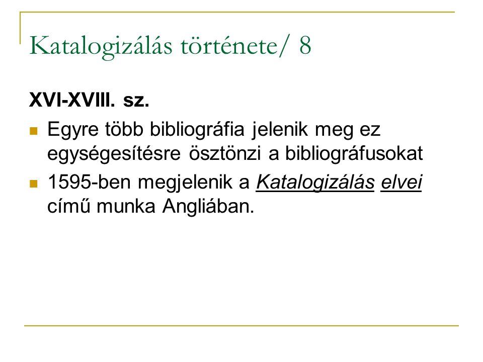 Katalogizálás története/ 8 XVI-XVIII. sz.
