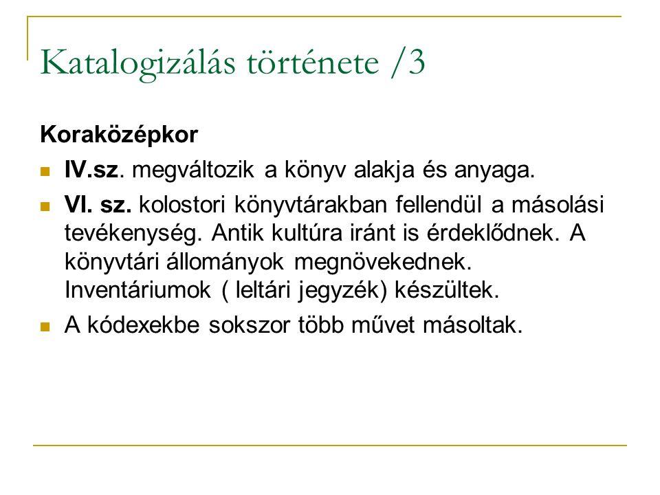 Katalogizálás története /4 VIII - IX.sz.