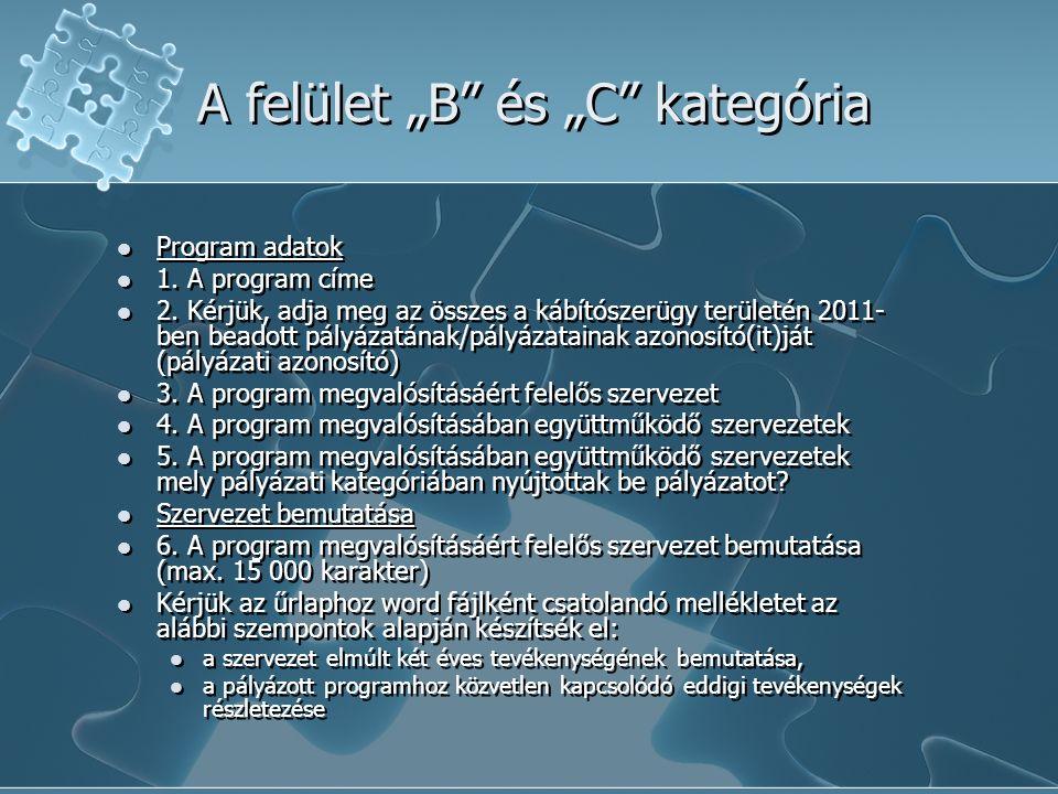 """A felület """"B és """"C kategória Program adatok 1. A program címe 2."""