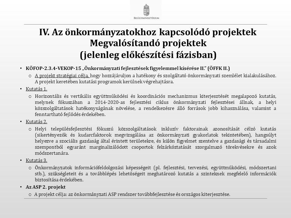 """KÖFOP-2.3.4-VEKOP-15 """"Önkormányzati fejlesztések figyelemmel kísérése II. (ÖFFK II.) o A projekt stratégiai célja, hogy hozzájáruljon a hatékony és szolgáltató önkormányzati szemlélet kialakulásához."""