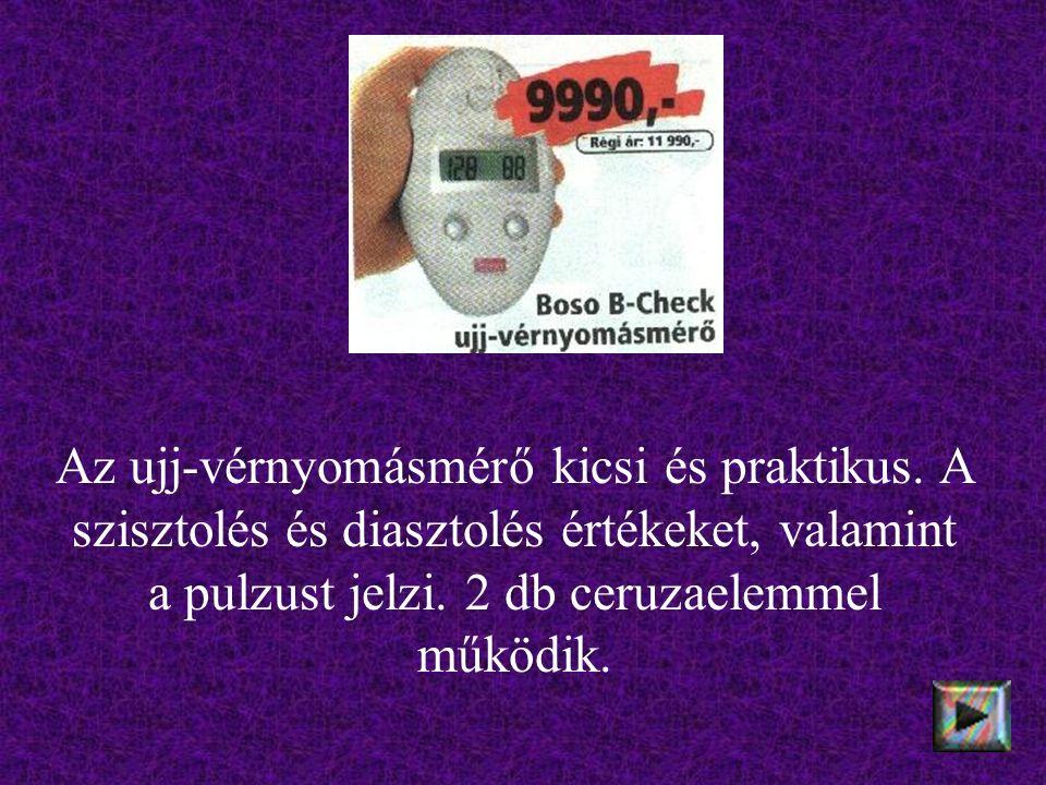 Az ujj-vérnyomásmérő kicsi és praktikus.