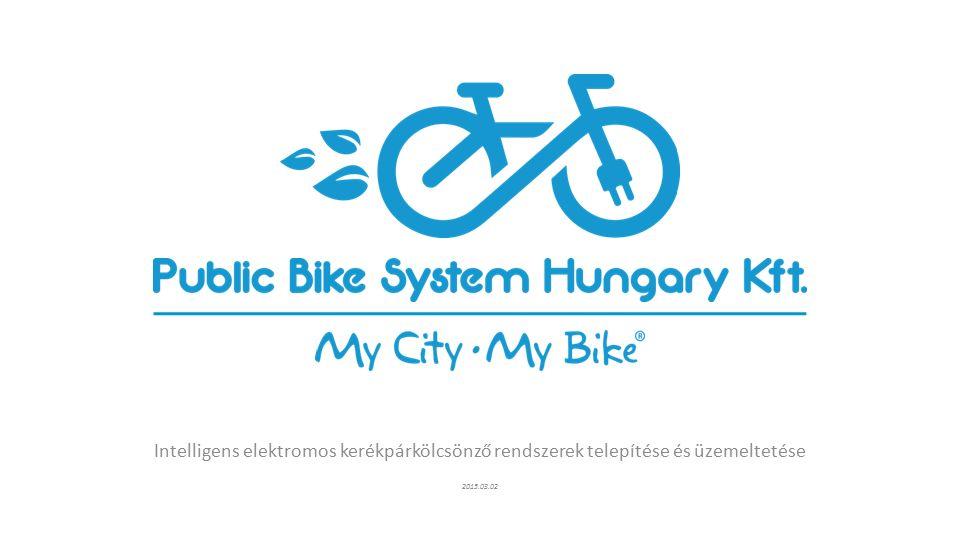 Intelligens elektromos kerékpárkölcsönző rendszerek telepítése és üzemeltetése 2015.03.02