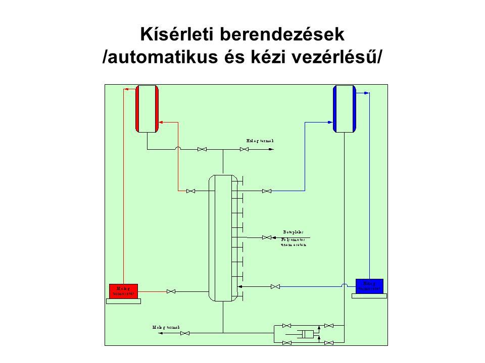 Kísérleti berendezések /automatikus és kézi vezérlésű/