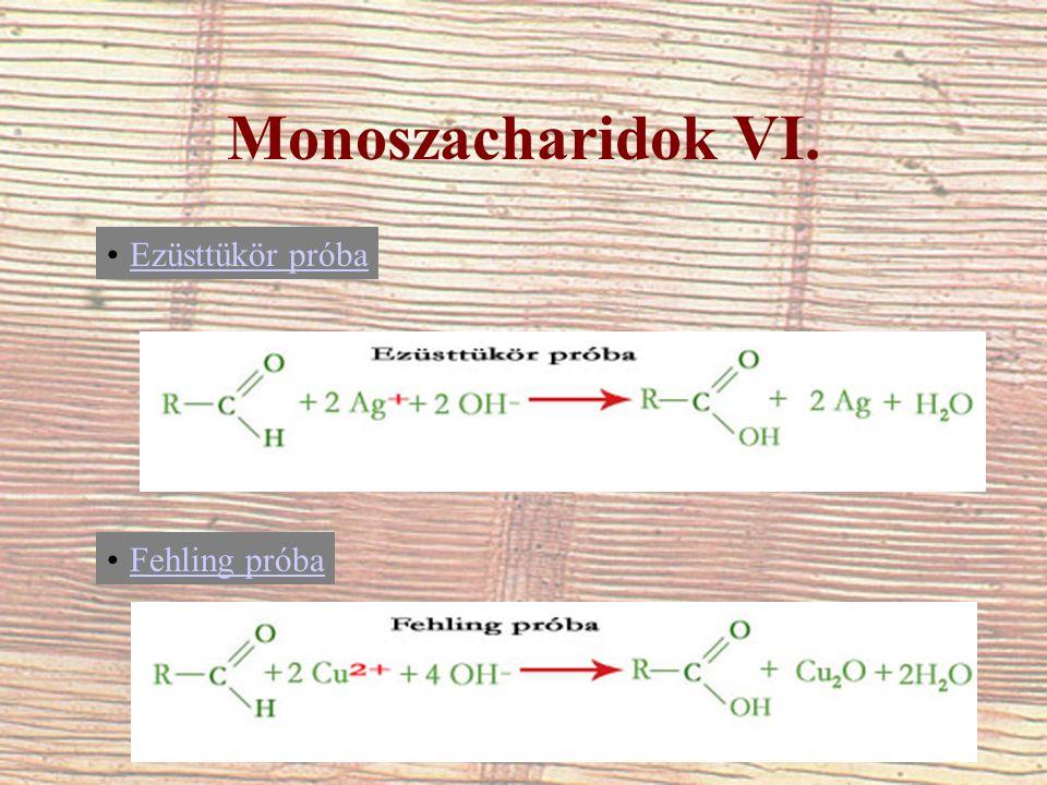 Monoszacharidok VI. Ezüsttükör próba Fehling próba
