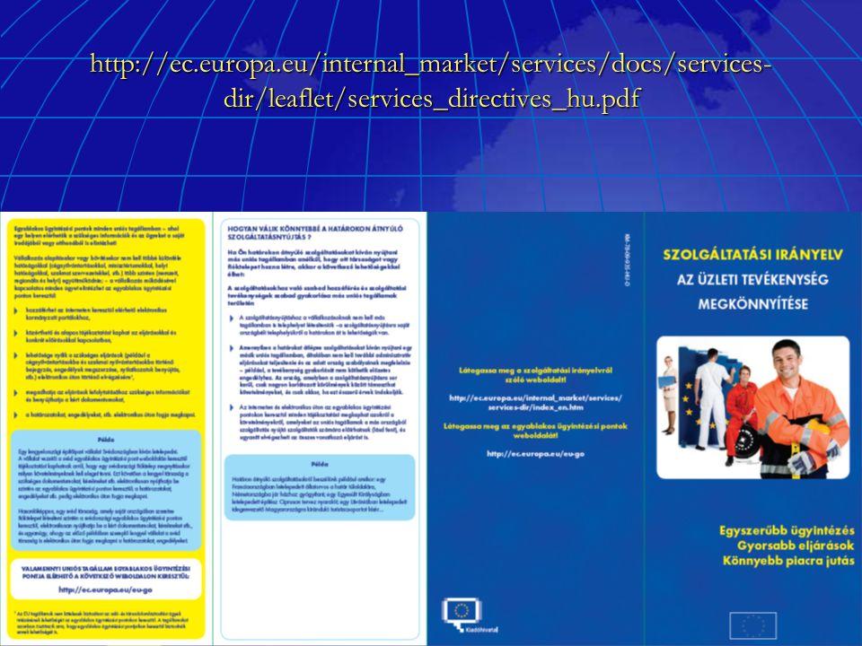 http://ec.europa.eu/internal_market/services/docs/services- dir/leaflet/services_directives_hu.pdf