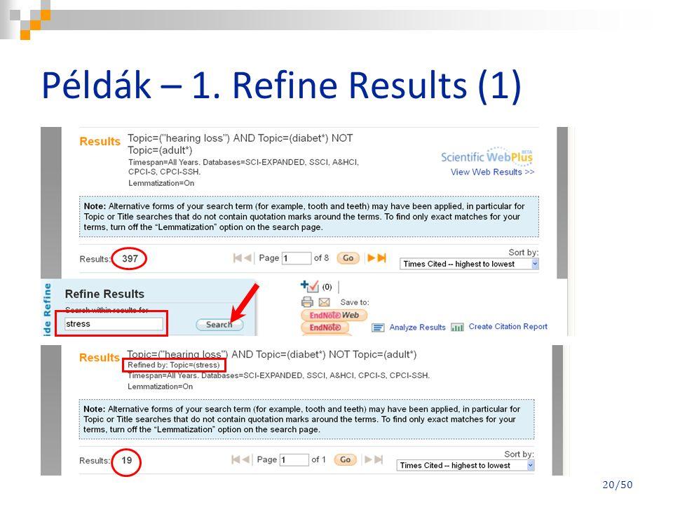 Példák – 1. Refine Results (1) 20/50