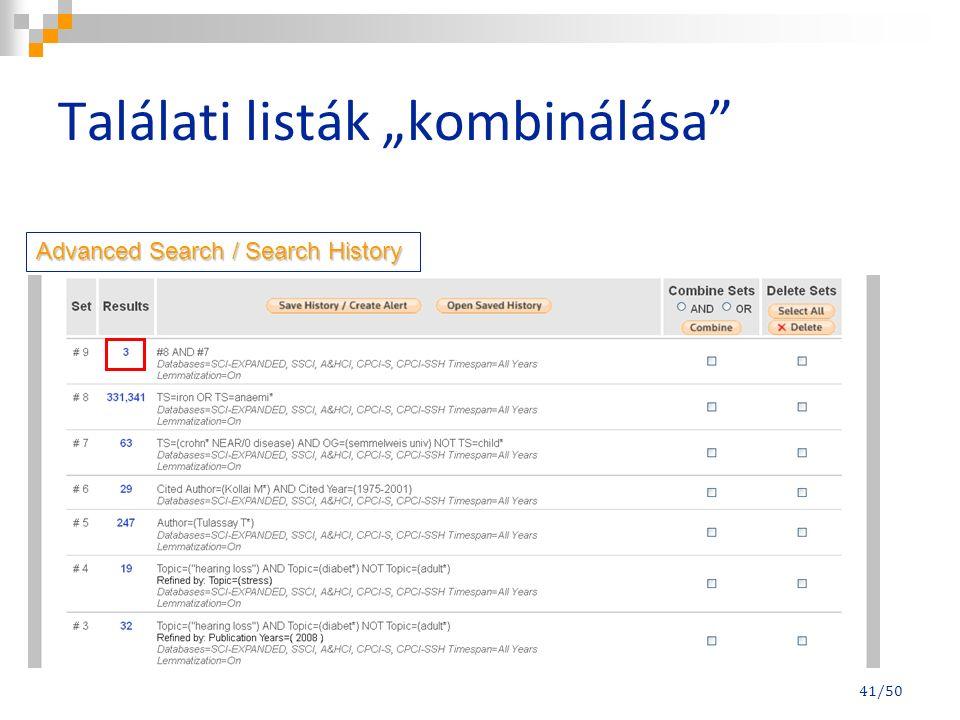 """Találati listák """"kombinálása Advanced Search / Search History 41/50"""