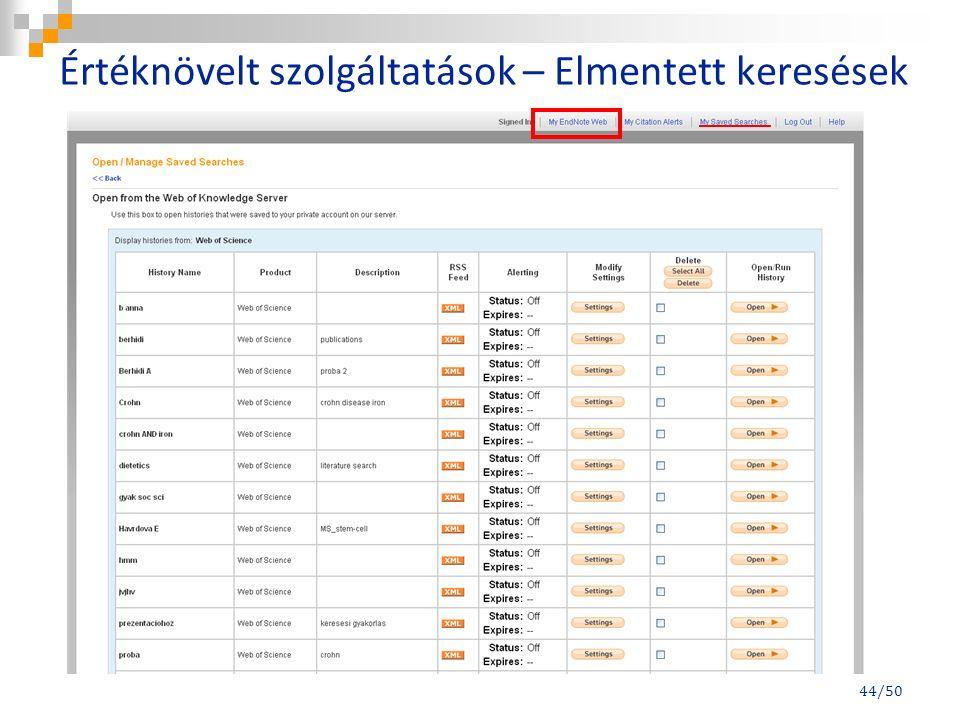 Értéknövelt szolgáltatások – Elmentett keresések 44/50