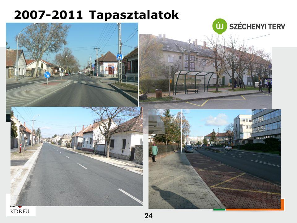 24 2007-2011 Tapasztalatok