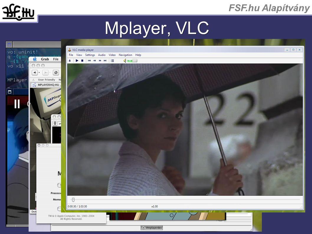 FSF.hu Alapítvány Mplayer, VLC