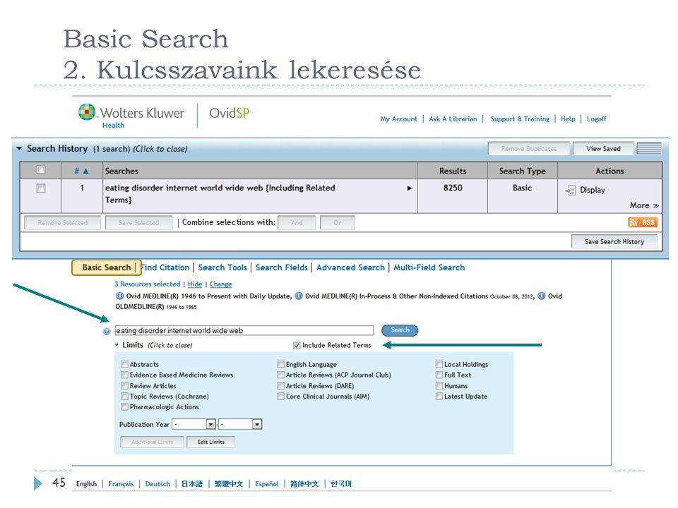 Basic Search 2. Kulcsszavaink lekeresése 45