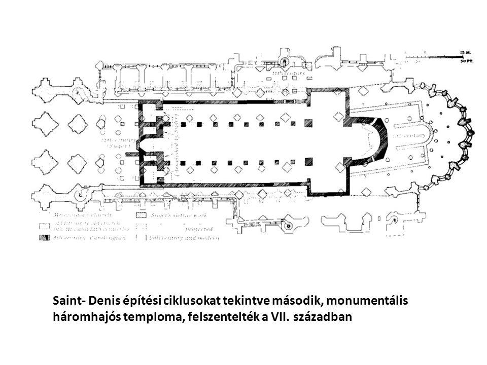 Saint- Denis építési ciklusokat tekintve második, monumentális háromhajós temploma, felszentelték a VII. században