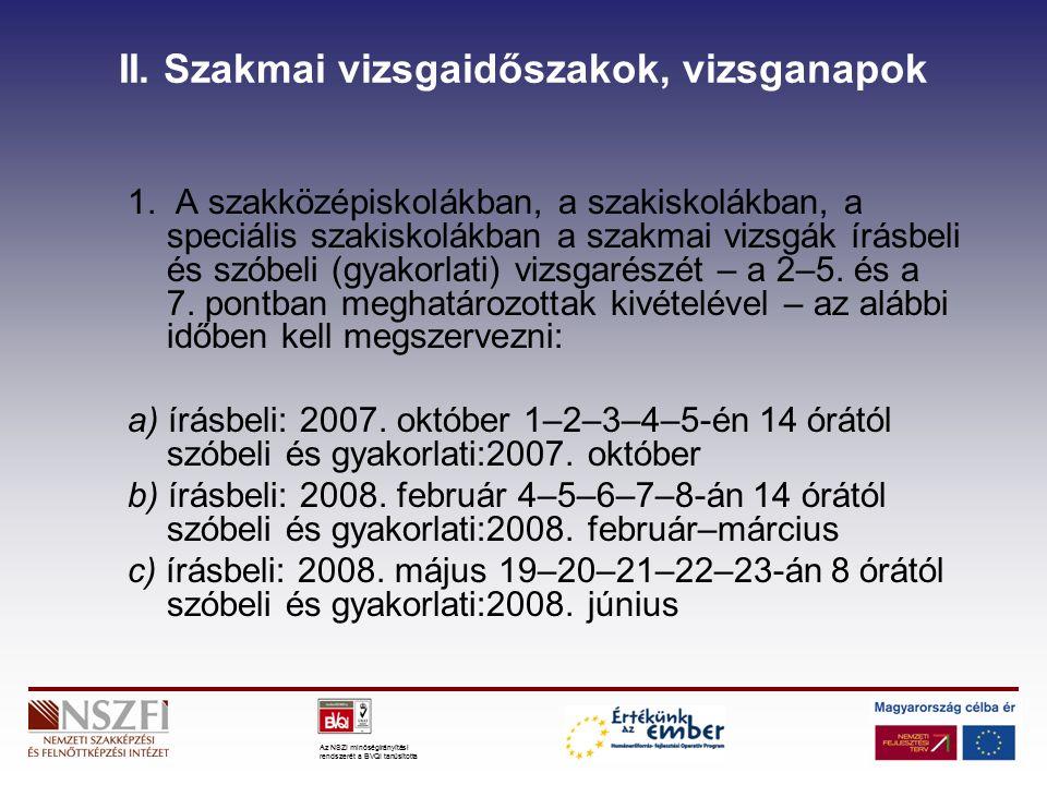Az NSZI minőségirányítási rendszerét a BVQI tanúsította II.