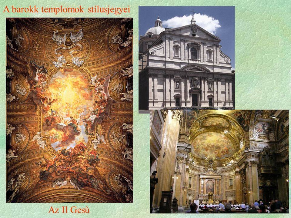 Az Il Gesù A barokk templomok stílusjegyei