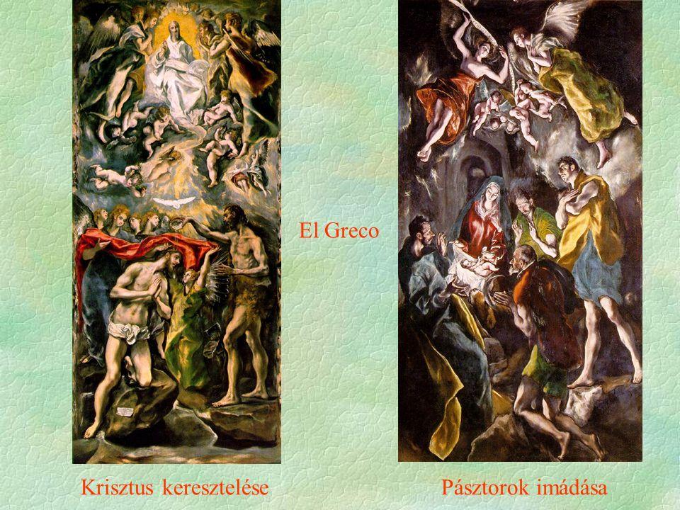El Greco Krisztus keresztelése Pásztorok imádása