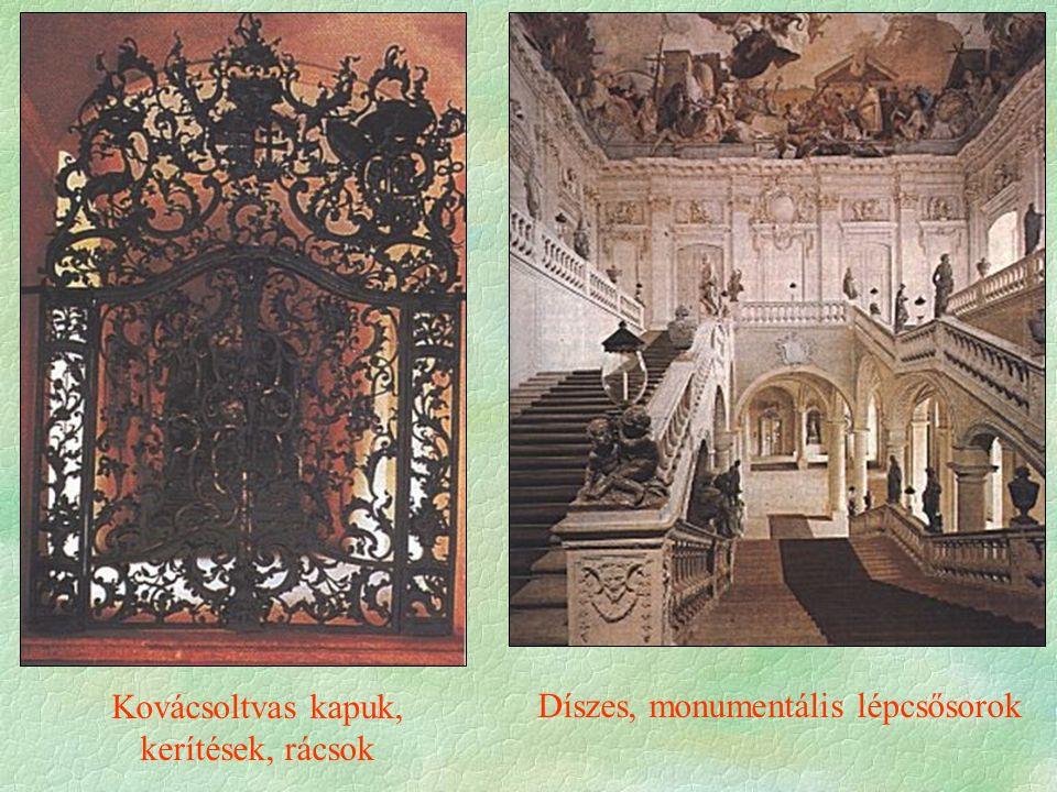 Díszes, monumentális lépcsősorok Kovácsoltvas kapuk, kerítések, rácsok