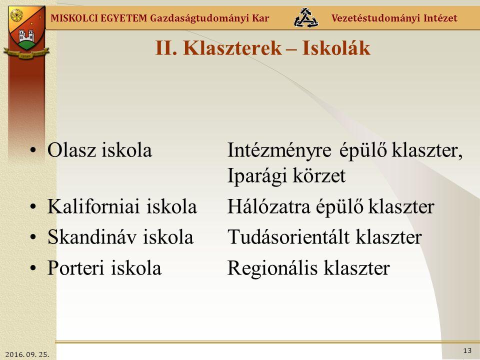 MISKOLCI EGYETEM Gazdaságtudományi Kar Vezetéstudományi Intézet II.