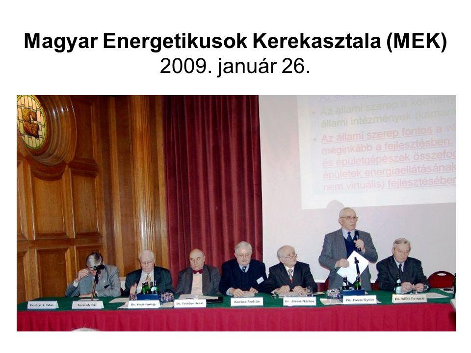 Magyar Energetikusok Kerekasztala (MEK) 2009. január 26.