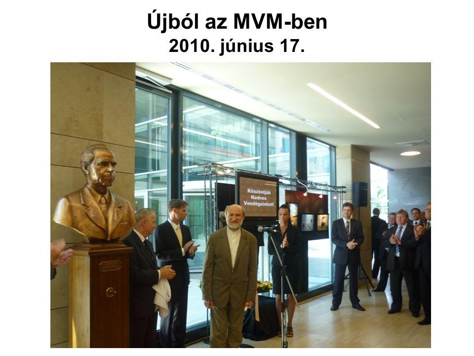 Újból az MVM-ben 2010. június 17. Újból az MVM-ben 2010. június 17.