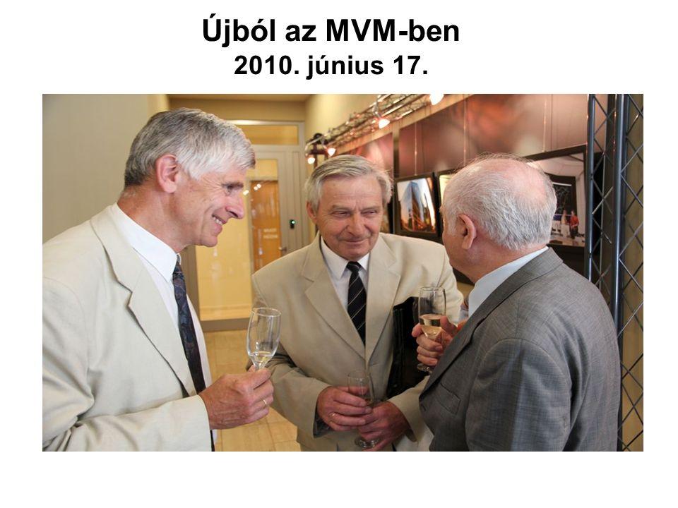 Újból az MVM-ben 2010. június 17.