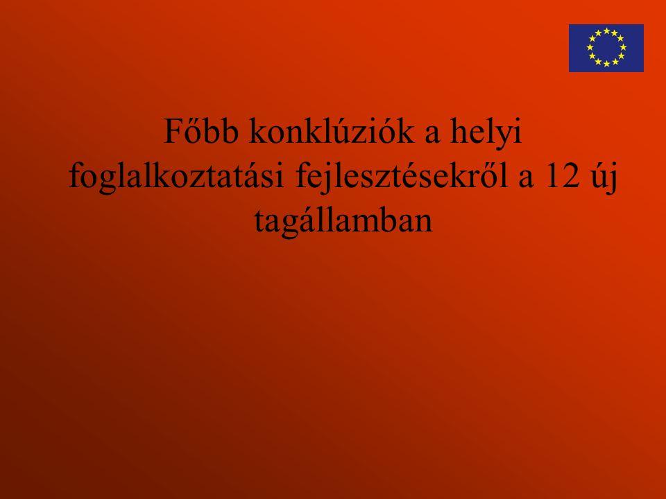 Főbb konklúziók a helyi foglalkoztatási fejlesztésekről a 12 új tagállamban