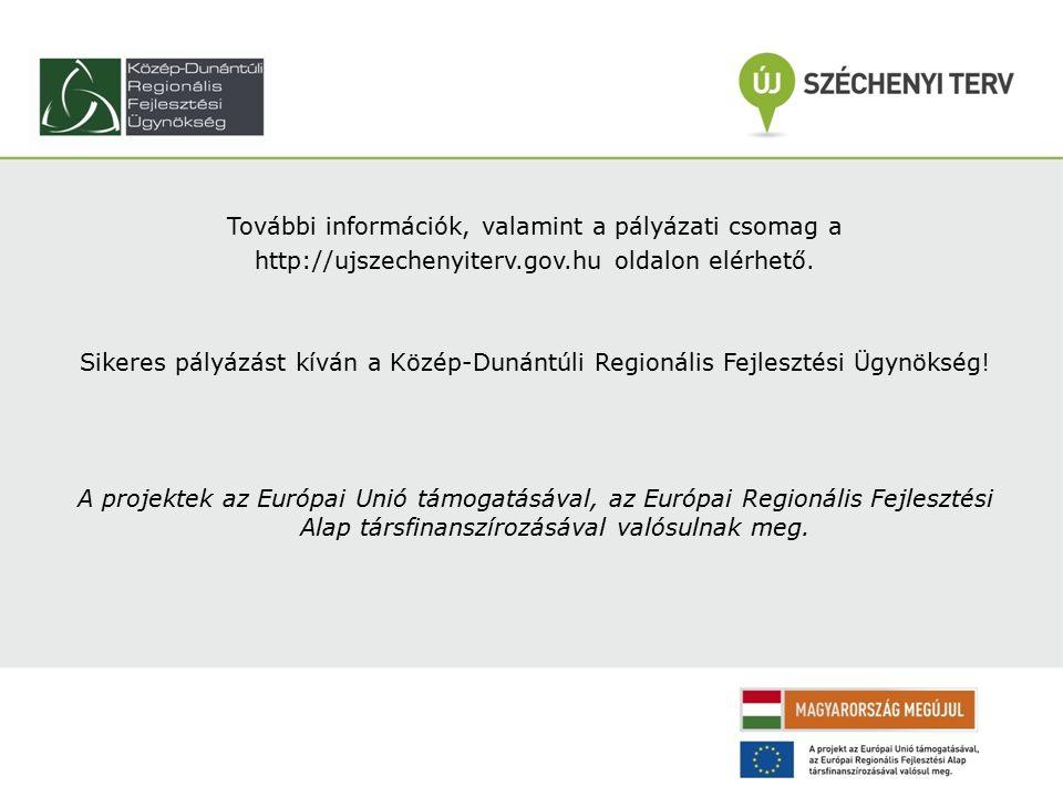 További információk, valamint a pályázati csomag a http://ujszechenyiterv.gov.hu oldalon elérhető.