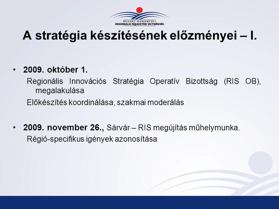 A stratégia készítésének előzményei – I. 2009. október 1.