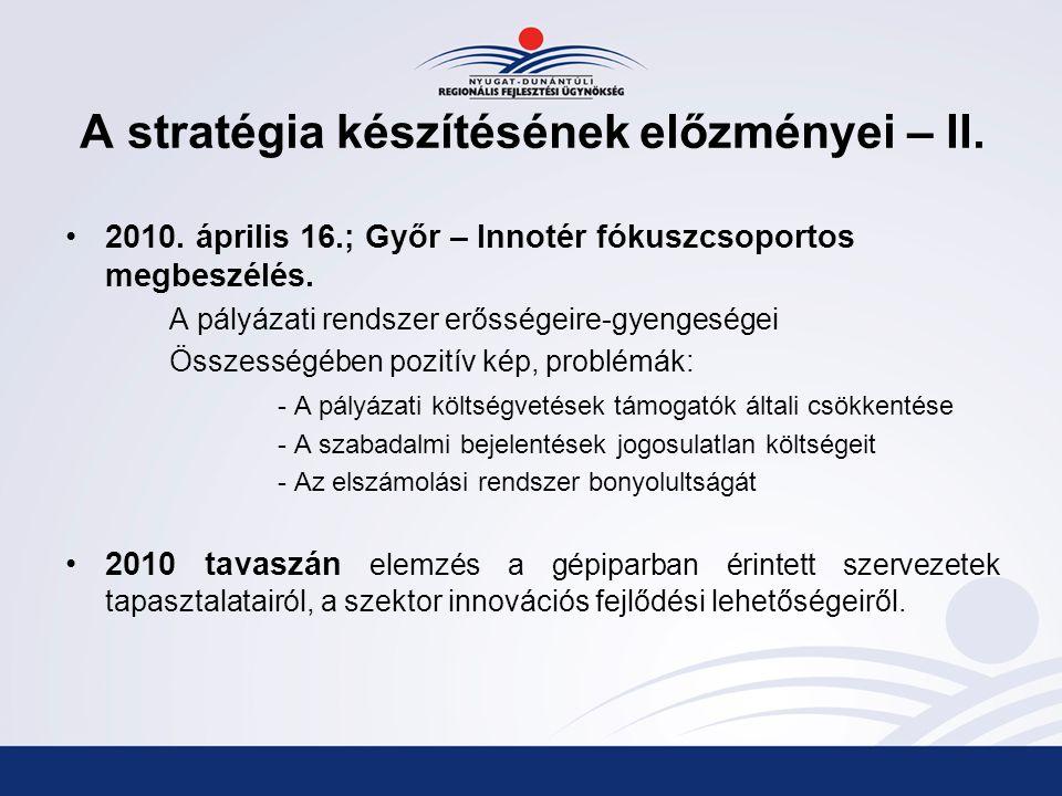 A stratégia készítésének előzményei – II.2010.
