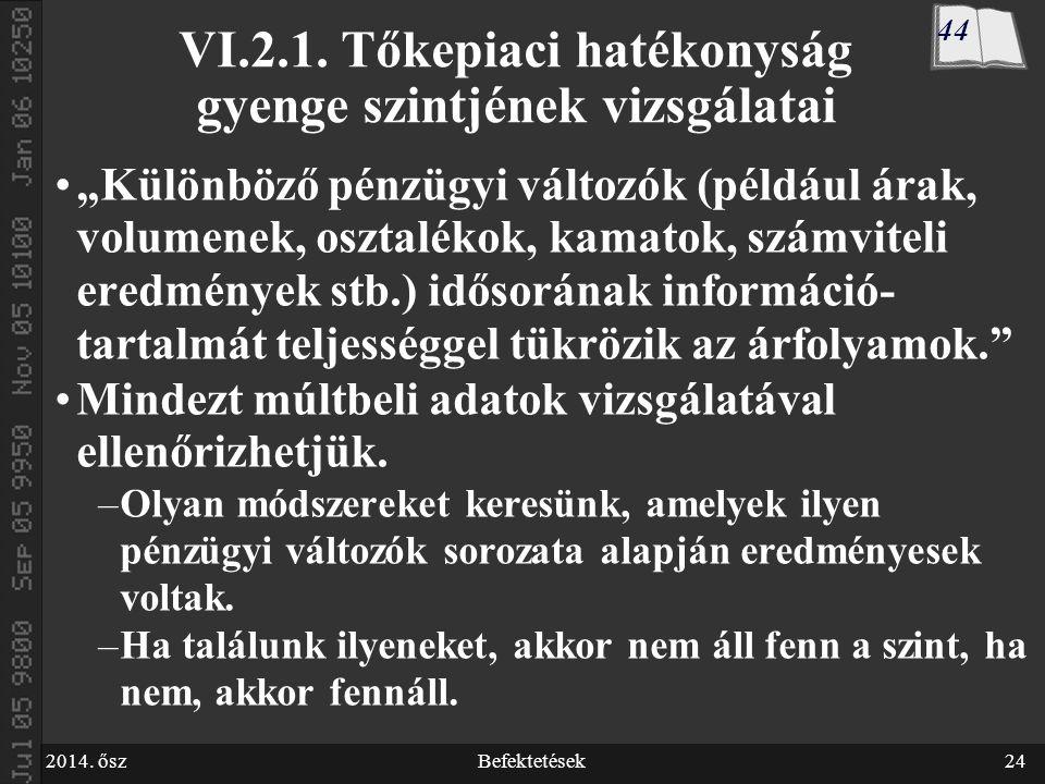 2014. őszBefektetések24 VI.2.1.