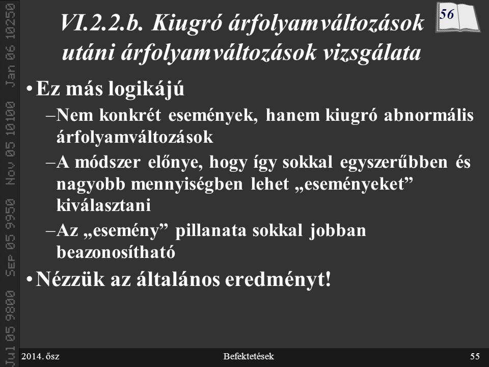 2014. őszBefektetések55 VI.2.2.b.