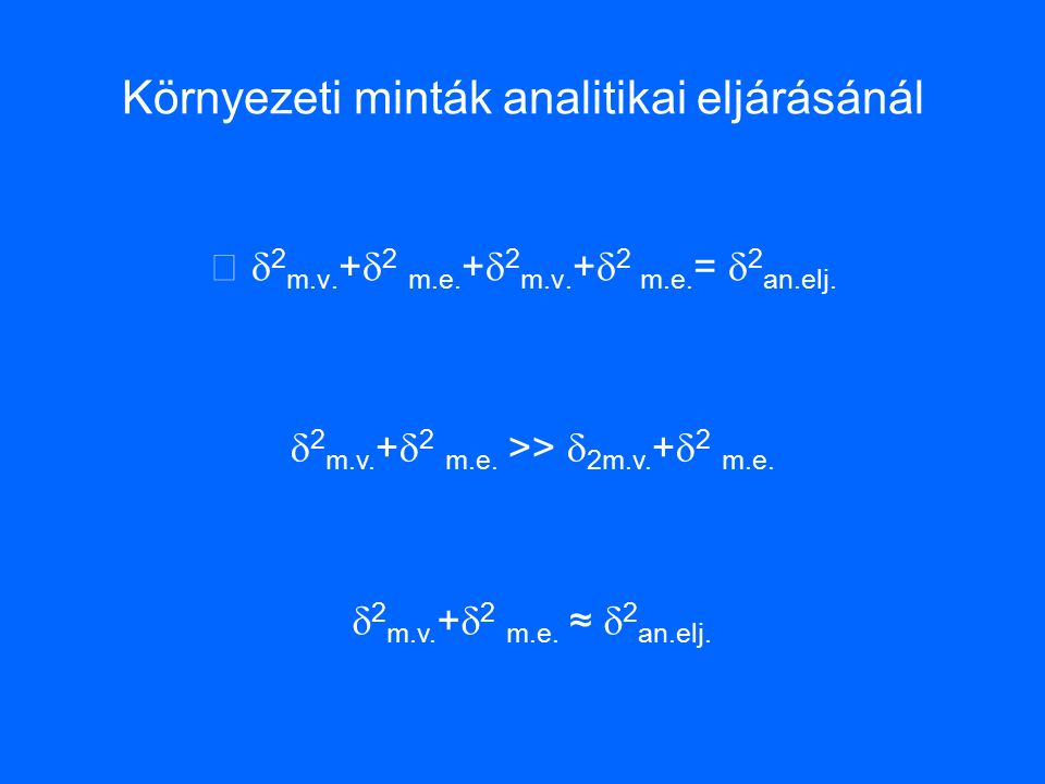 Környezeti minták analitikai eljárásánál  2 m.v.