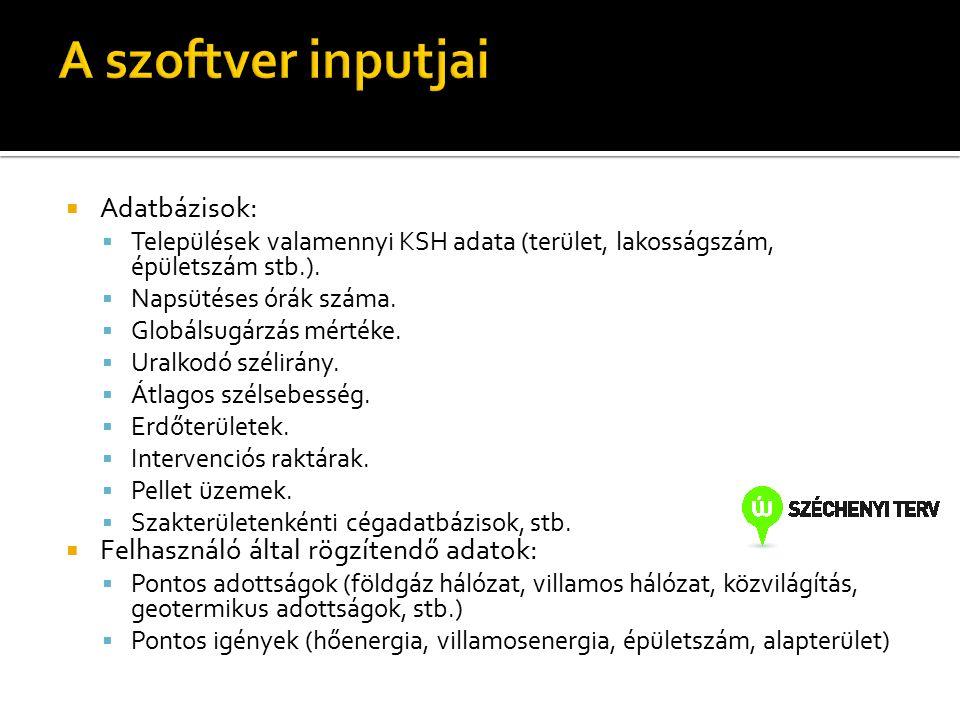  Adatbázisok:  Települések valamennyi KSH adata (terület, lakosságszám, épületszám stb.).