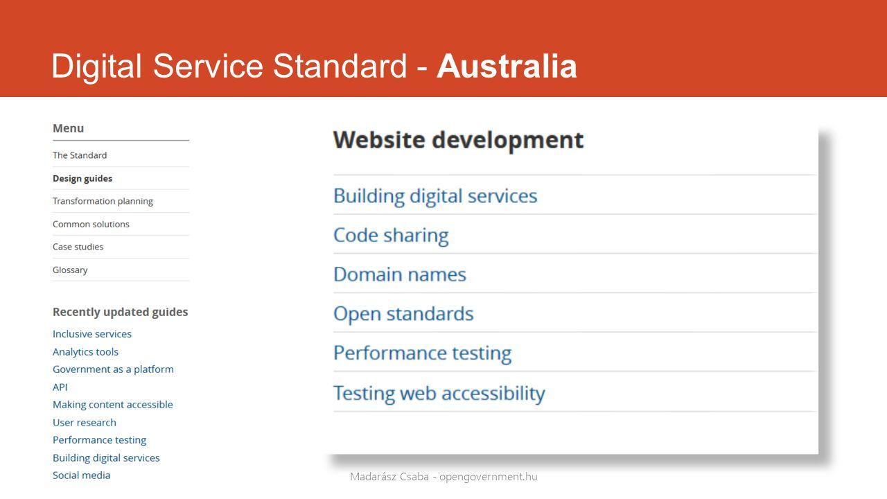 Digital Service Standard - Australia Madarász Csaba - opengovernment.hu