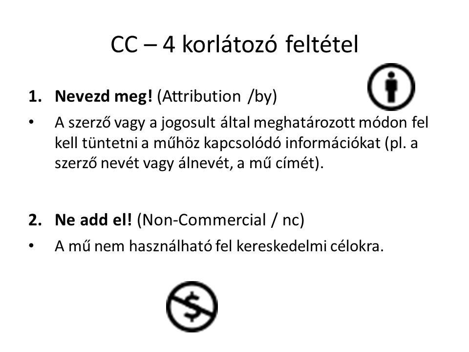 CC – 4 korlátozó feltétel 1.Nevezd meg.