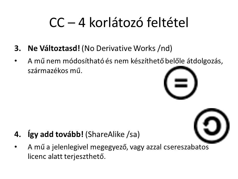 CC – 4 korlátozó feltétel 3.Ne Változtasd.