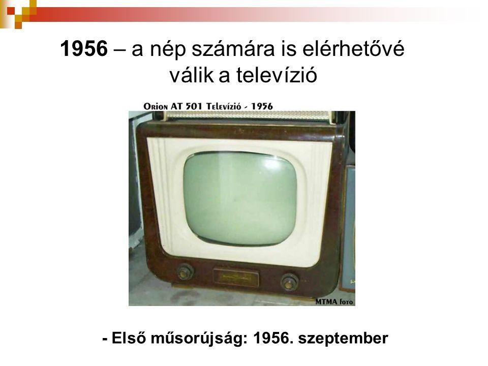 1956 – a nép számára is elérhetővé válik a televízió - Első műsorújság: 1956. szeptember