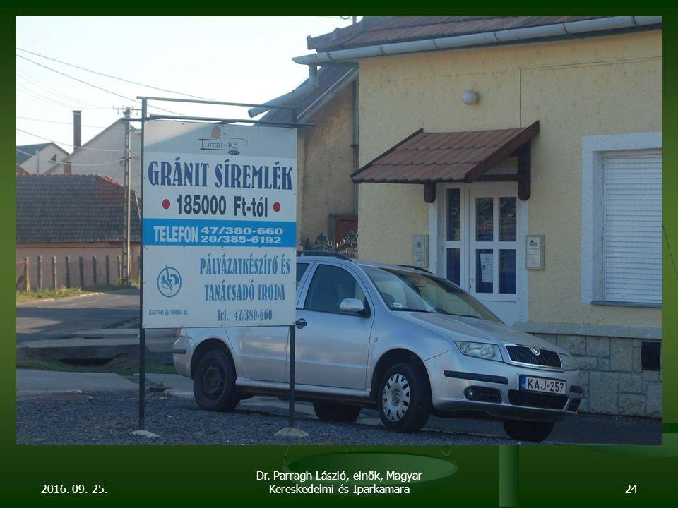 2016. 09. 25. Dr. Parragh László, elnök, Magyar Kereskedelmi és Iparkamara24